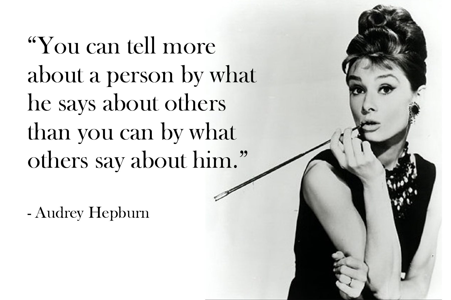 Hepburn Quote You Can Tell More About a Person